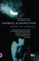 laurell-hamilton-dono-di-cenere