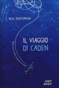 neal-shusterman-il-viaggio-di-caden