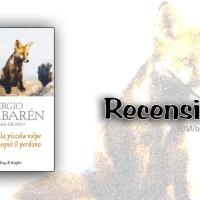 Recensione: Storia della piccola volpe che mi insegnò il perdono di Sergio Bambarén