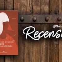 [Libro+Serie] Il Racconto dell'Ancella di Margaret Atwood