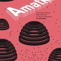 Settembre 2018: Amatka di Karin Tidbeck (Safarà Editore)